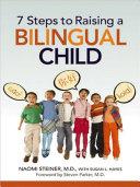7 Steps to Raising a Bilingual Child