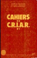 Cahiers du C.R.I.A.R.