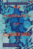 An Abundance of Katherines - Tentang Katherine ebook