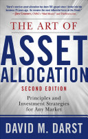 The Art of Asset Allocation  Principles and Investment Strategies for Any Market  Second Edition