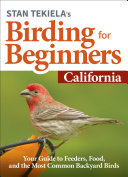 Stan Tekiela   s Birding for Beginners  California