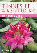Tennessee   Kentucky Garden Guide