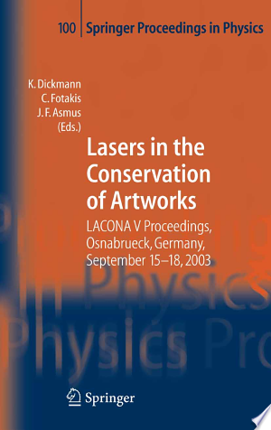 Download Lasers in the Conservation of Artworks online Books - godinez books
