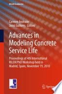 Advances in Modeling Concrete Service Life