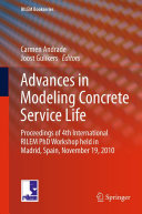 Advances in Modeling Concrete Service Life