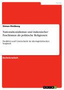 Nationalsozialismus und italienischer Faschismus als politische Religionen