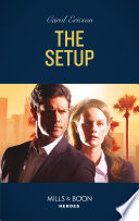 The Setup (Mills & Boon Heroes) (A Kyra and Jake Investigation, Book 1)