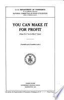 You Can Make it: You can make it for profit