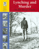 Lynching and Murder in the Deep South
