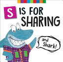 S Is for Sharing  and Shark