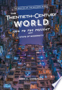 The Twentieth Century World  1914 to the Present