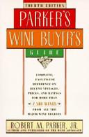 Parker s Wine Buyer s Guide