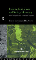 Insanity, Institutions and Society, 1800-1914 [Pdf/ePub] eBook