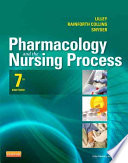 """Pharmacology and the Nursing Process7: Pharmacology and the Nursing Process"" by Linda Lane Lilley, Shelly Rainforth Collins, Julie S. Snyder, Diane Savoca"