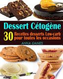 Dessert Cétogène