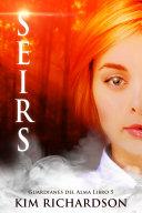 Seirs (Guardianes Del Alma Libro 5) Pdf/ePub eBook