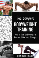 Bodyweight Training (bodyweight strength training anatomy bodyweight scales bodyweight training bodyweight exercises bodyweight workout)
