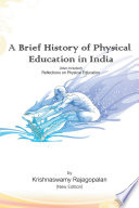 A Brief History of Physical Education in India  New Edition