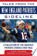 Tales from the New England Patriots Sideline Book