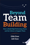 link to Beyond team building : how to build high performing teams and the culture to support them in the TCC library catalog