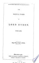 The poetical works of lord Byron, with life