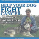Help Your Dog Fight Cancer Book PDF