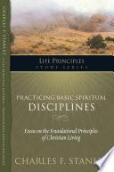 Practicing Basic Spiritual Disciplines Book