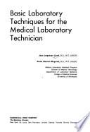 Basic Laboratory Techniques for the Medical Laboratory Technician
