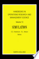 Handbooks In Operations Research And Management Science  Simulation
