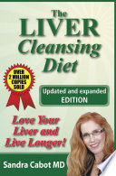 """The Liver Cleansing Diet"" by Sandra Cabot MD"