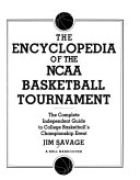 The Encyclopedia of the NCAA Basketball Tournament
