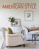 Metropolitan Home American Style