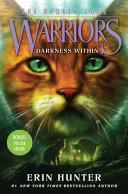 Warriors The Broken Code 4 Darkness Within