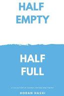 Half Empty Half Full