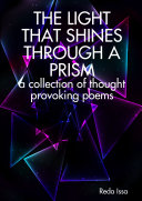 THE LIGHT THAT SHINES THROUGH A PRISM