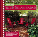 Step-by-step Yard and Garden Projects