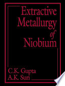 Extractive Metallurgy of Niobium