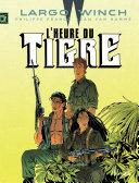 Largo Winch - Tome 8 - L'Heure du Tigre