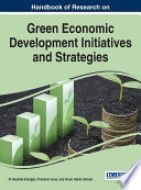 Handbook of Research on Green Economic Development Initiatives and Strategies Book