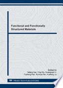 Functional And Functionally Structured Materials Book PDF