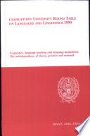 Georgetown University Round Table on Languages and Linguistics (GURT) 1990: Linguistics, Language Teaching and Language Acquisition