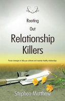 Rooting Out Relationship Killers