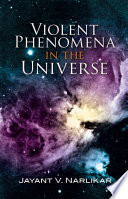 Violent Phenomena In The Universe Book PDF