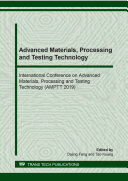 Advanced Materials  Processing and Testing Technology