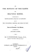 On the motions of the earth and heavenly bodies  as explainable by electro magnetic attraction and repulsion Book