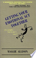 Getting Your Emotional ACT Together Book