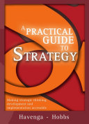 A Practical Guide to Strategy