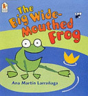 The Big Wide mouthed Frog