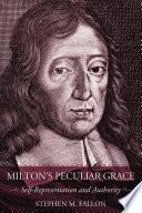 Milton's Peculiar Grace