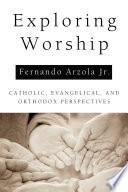 Exploring Worship